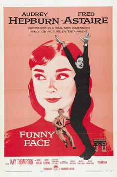 Audrey Hepburn and Fred Astaire in the wonderful 1957 classic Funny Face. #vintage #movies #posters #1950s