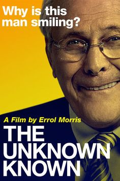 The Unknown Known - Errol Morris | Documentary |797639089: The Unknown Known - Errol Morris | Documentary |797639089 #Documentary