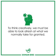 """""""To think creatively, we must be able to look afresh at what we normally take for granted. Online Campaign, Taken For Granted, Digital Marketing Services, Business, Tips, Store, Business Illustration, Counseling"""