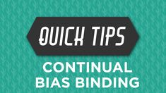 Learn how to make continual biased binding in a quick and easy way with Rob and Violet Craft!