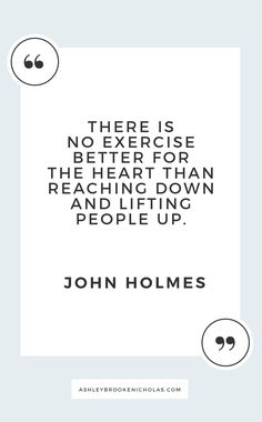 Easy ways to give back to your community + inspirational quotes about giving back including these wise words from John Holmes for #dogoodweek sponsored by @dogoodlivewell