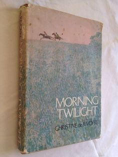 #roman #english language : Morning twilight. A novel by Christine de Rivoyre. Edition en anglais. Houghton Miflin Company, 1969. 207 pp. reliées.
