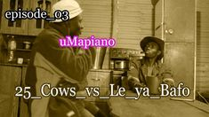 uMapiano 25 Cows vs Le ya Bafo episode 03 Cows, Funny, Movies, Movie Posters, Films, Film Poster, Funny Parenting, Cinema, Movie