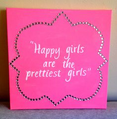 canvas, happy girls are the prettiest girls