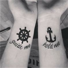 An anchor and wheel couple tattoo. As these two go together they are a perfect fit for couple tattoos. There are also words etched on the e wrists saying quotes that also reflect what the symbols are for. Matching Tattoos For Couples, Unique Couples Tattoos, Meaningful Tattoos For Couples, Tattoo For Couples, Couple Tattoo Ideas, Couple Wrist Tattoos, Couple Tattoo Quotes, Cute Couple Tattoos, Cute Tattoos
