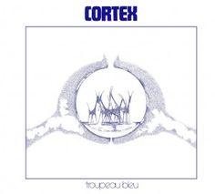 Cortex - Troupeau Bleau (Blue Flock) 1975