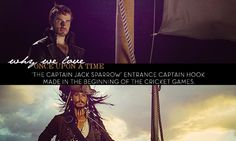 """Why we love OUAT """"The Captain Jack Sparrow"""" entrance Captain Hook made in the beginning of The Cricket Games."""