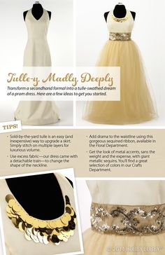 Transform a secondhand formal dress into the prom dress of your dreams! Here are a few ideas to get you started...