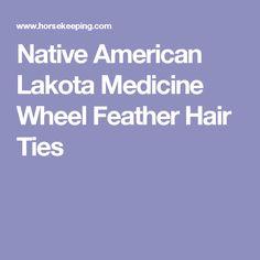 Native American Lakota Medicine Wheel Feather Hair Ties