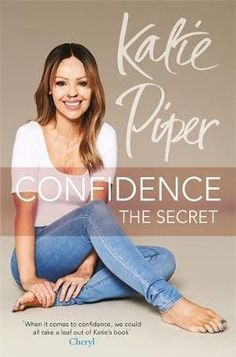 Confidence: The Secret DOWNLOAD PDF/ePUB [Katie Piper] pdf download