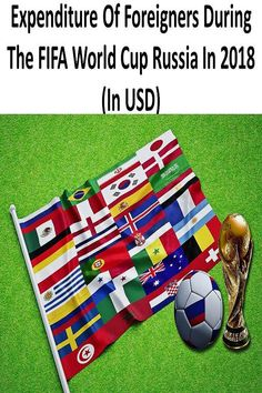 Expenditure Of Foreigners During The FIFA World Cup Russia In 2018 (In USD) Picnic Blanket, Outdoor Blanket, Fifa World Cup, Russia, Travel, Trips, Traveling, Tourism, Outdoor Travel