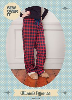 Sew Over It Ultimate Pyjamas sewing pattern - make yourself the perfect pair of snuggly pyjama bottoms Doll Dress Patterns, Sewing Patterns Girls, Dress Making Patterns, Clothing Patterns, Shirt Patterns, Adult Pajamas, Pajamas Women, Pyjamas, Sewing Pants