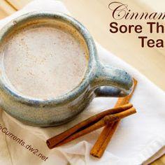 Cinnamon Sore Throat Tea.