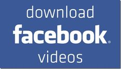Know How to download Facebook videos easily !