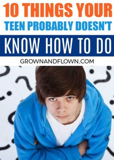 Here are 10 things your teenager probably doesn't know how to do. It might surprise you the things you need to teach your kids before they leave home. Here are the surprising things you need to teach your teenagers. Raising Teenagers, Parenting Teenagers, Parenting Advice, Parenting Classes, Parenting Styles, High School Life, Sunday School, Toddler Behavior, Teen Life
