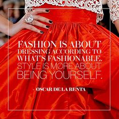 Oscar de la Renta always knew just what to say.