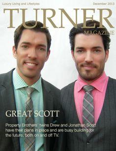 Property Brothers Drew and Jonathan Scott - Turner Magazine December 2013