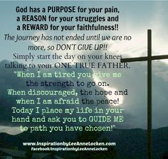 god has a purpose for your pain a reason for your struggles a reward for your faithfulness dont give up - Google Search