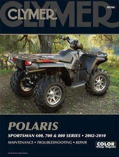 Polaris Sportsman 600, 700, and 800 Series 2002-2010 (Clymer Motorcycle Repair) by Clymer Staff.