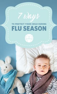 Are you worried about your little one this flu season? Check out these tips for protecting your baby during flu season.
