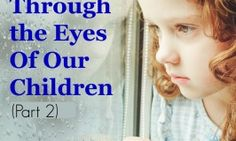 PTSD Through the Eyes of Our Children – Part 2