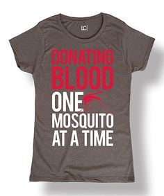 Look at this Sharp Wit Charcoal 'One Mosquito at a Time' Tee on #zulily today!