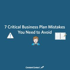 7 Critical Business Plan Mistakes You Need to Avoid