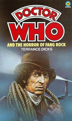 Doctor Who Paperback, Doctor Who and the Horror of Fang Rock by Terrance Dicks, Number 32 in the Doctor Who Library, A Target Book, Reprinted 1984.
