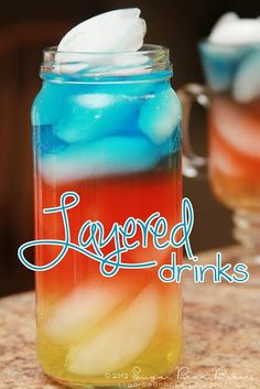Fun, festive, and easy layered drinks (non alcoholic)