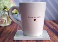 Valentine's Day Gift - I Love You More Coffee Mug. This sweet mug would be a perfect Valentine's day gift. #valentinesdaygift