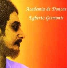 """VAI UM SOM AÍ?: Egberto Gismonti - """"Academia De Danças"""" foi lançad..."""