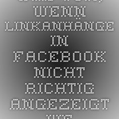 Was tun, wenn Linkanhänge in Facebook nicht richtig angezeigt werden? | In Sachen Kommunikation