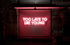 TOO LATE TO DIE YOUNG by ALDO CHAPARRO