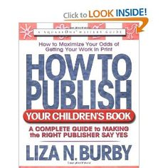 How to Publish Your Children's Book (Square One Writers' Guides)