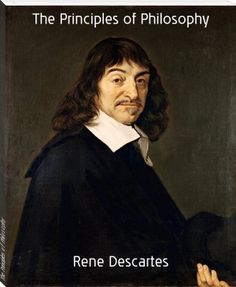 Rene Descartes: The Principles of Philosophy  http://www.bookrix.com/_ebook-rene-descartes-the-principles-of-philosophy/