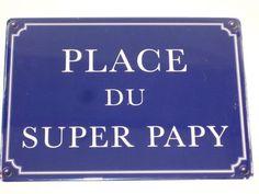 Plaque Métal Place Du Super Papy