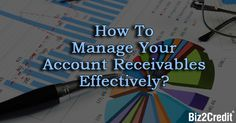 Effective accounts receivables system is imperative to your business's financial health. Here are 5 ways to manage accounts receivables for your small business.