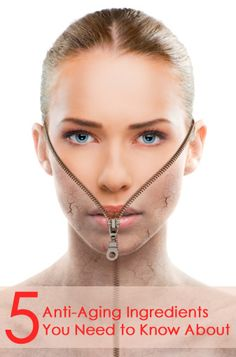 5 Anti-Aging Ingredients You Need to Know About | Awesome Lists