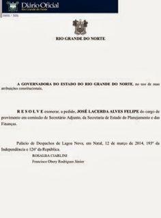 RN POLITICA EM DIA: GOVERNO ROSALBA EXONERA ADJUNTO DO PLANEJAMENTO.