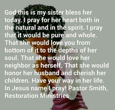 Sister Prayer, Prayers For Sister, My Sister, I Pray, Love Her, Blessed, Sisters, Spirit, God