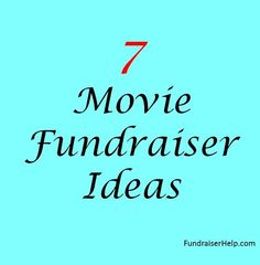 7 Movie Fundraiser Ideas - Hosting a movie fundraising night is an easy ways to raise funds.