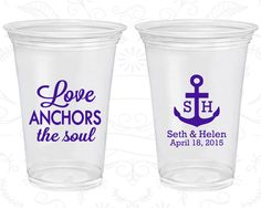 Love Anchor the Soul, Imprinted Clear Cups, Anchor, Nautical, Clear Plastic Cups (94)