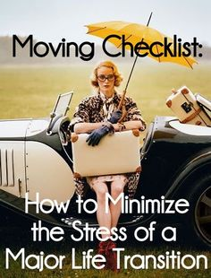 Moving Checklist: How to Minimize the Stress of a Major Life Transition