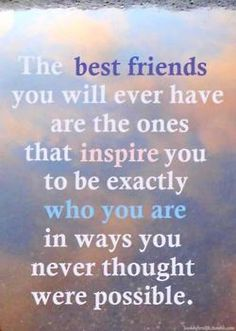 the best people in life are the ones who encourage & inspire you to be your best