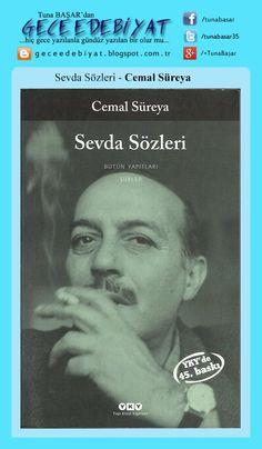 Sevda Sözleri - Cemal Süreya: http://geceedebiyat.blogspot.com.tr/2015/08/okuduklarm-120.html