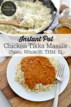 Instant Pot Chicken Tikka Masala {Paleo, Whole 30, THM:S} | Chicken Tikka Masala that's made quick and easy in the Instant Pot! It includes anti-inflammatory turmeric, garlic, and ginger. Suitable for Paleo, Whole30, and Trim Healthy Mamas, this classic Indian dish with a rich and creamy sauce is wonderfully comforting! | http://TodayInDietzville.com