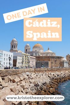 The Best Way To Spend One Day in Cádiz, Spain | Krista the Explorer Europe Destinations, Europe Travel Tips, European Travel, Places To Travel, Places To Go, Travel Guides, Cadiz Spain, Spain Travel Guide, Spain And Portugal
