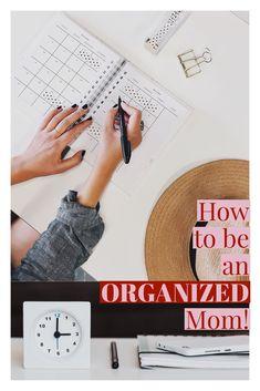 Six tips to rock motherhood and organization!