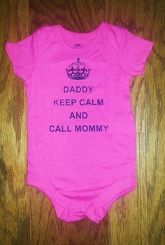 Papá, keep calm y llama a mamá // daddy, keep calm and call mommy. #camiseta #tee #baby #bebé