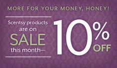 This month only!!! 10% off through the month of February - - who doesn't love a good sale!?  carmenfaith.scentsy.us